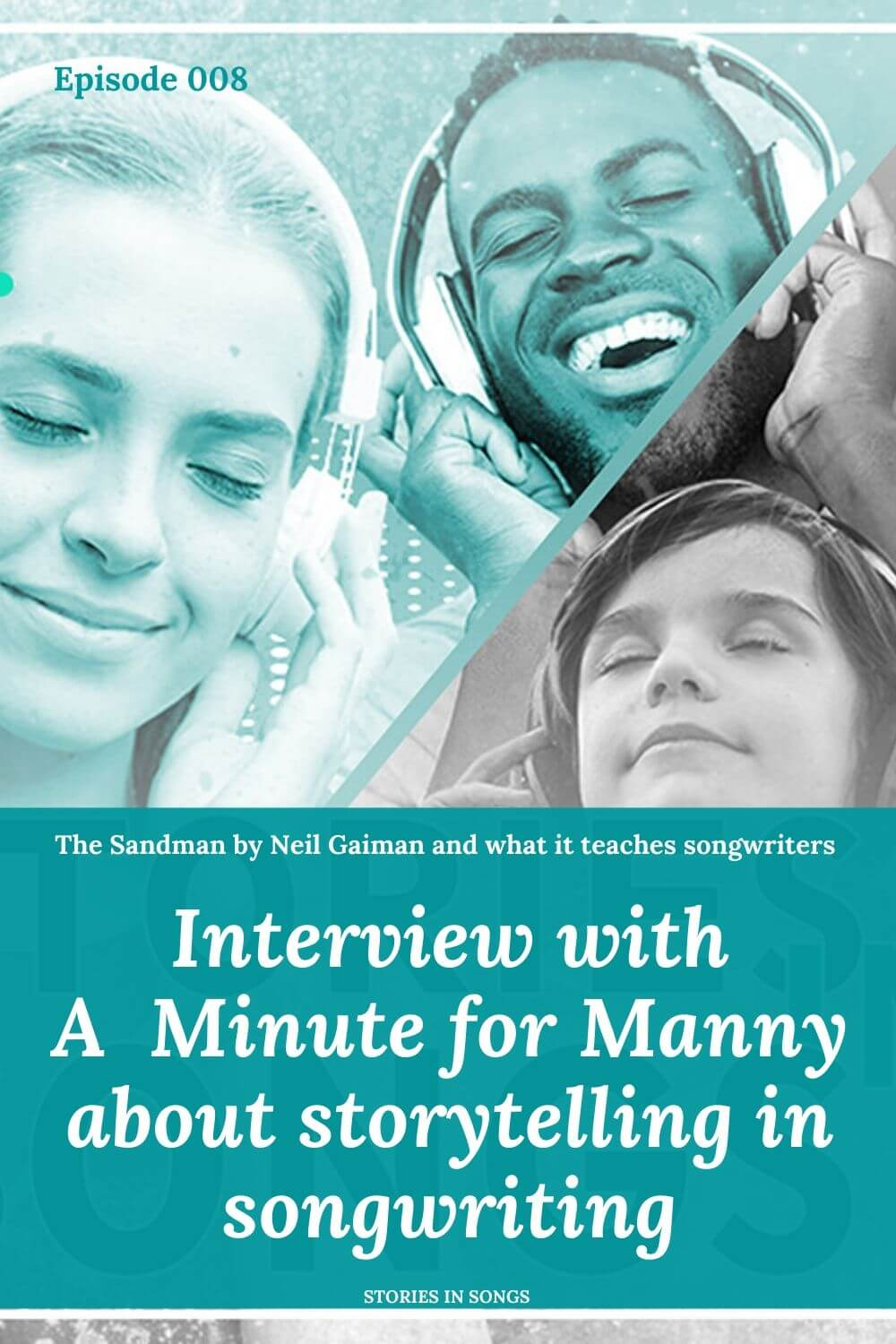 Transcript of Episode 008 - Interview with A Minute for Manny about Storytelling in Songwriting